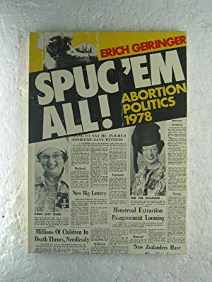Spuc 'em All! - Abortion Politics 1978
