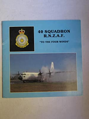 "40 Squadron R.N.Z.A.F. - ""To The Four Winds"": Ballantine, Colin"