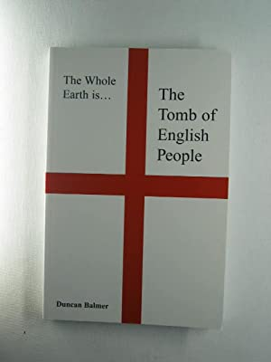 The Whole Earth is - The Tomb of English People