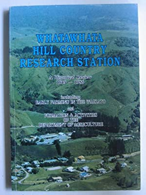Whatawhata Hill Country Research Station - A Historical Review 1949-1986 Including Early Farming ...
