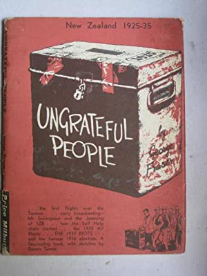 Ungrateful People : New Zealand 1925-35