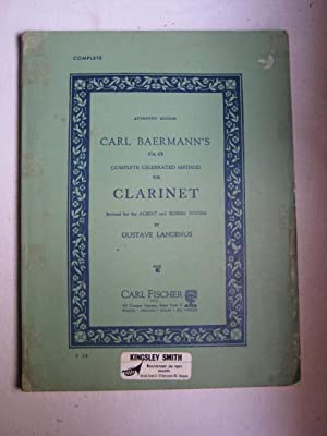 Carl Baermann's (Op. 63) Complete Celebrated Method for Clarinet - Complete, Authentic Edition