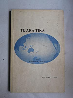 Te Ara Tika: Ten Undelivered Lectures