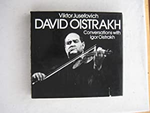 David Oistrakh : Conversations with Igor Oistrakh