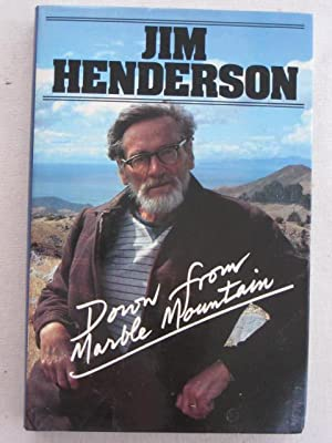 Down from Marble Mountain: Jim Henderson