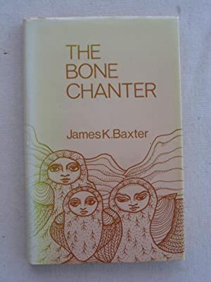 The Bone Chanter : Unpublished Poems 1945-72