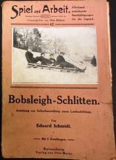 Bobsleigh-Schlitten. Ein Handbuch über Bau, Pflege, Zucht,: Schmidt, Eduard