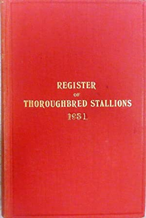 Vol. X, 1931. Containing the tabulated pedigrees and racing performances of 198 sires at the at t...
