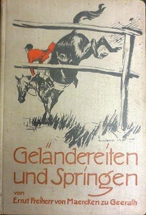 Geländereiten und Springen.: Maercken zu Geerath, Ernst Frhr. von: