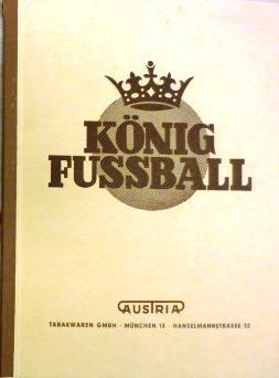 Ein Bilderalbum aus dem Fußballgeschehen unserer Tage.Gewidmet von der Austria Tabakwaren ...