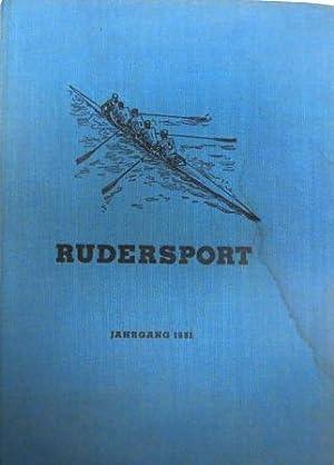 Illustrierte Fachzeitschrift des deutschen Rudersports. Amtliches Nachrichtenorgan des Deutschen ...