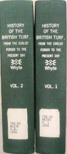 History of the British Turf, from the earliest Times to the present Day. In two Volumes. Volume I +...