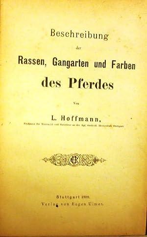 Beschreibung der Rassen, Gangarten und Farben des Pferdes.: Hoffmann, L.: