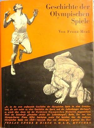 Geschichte der Olympischen Spiele. Preisgekröntes Werk des literarischen Wettbewerbes bei den ...