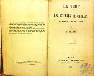 Le Turf ou Les Courses de Chevaux: CHAPUS, E.: