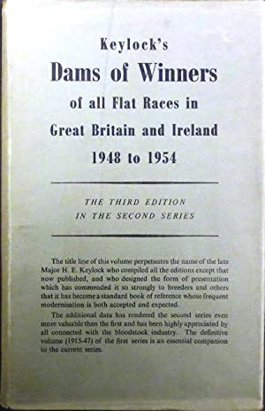Keylock's Dams of Winners of all Flat Races in Great Britain and Ireland 1948 to 1957.: Keylock) ...