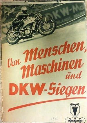 Von Menschen, Maschinen und DKW-Siegen.: DKW):