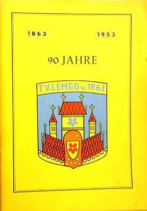 Festschrift zum 90jährigen Bestehen des Turnvereins Lemgo von 1863 e. V. (1863-1953).: Lemgo, ...