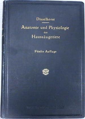 Die Anatomie und Physiologie der grossen Haussäugetiere mit besonderer Berücksichtigung ...