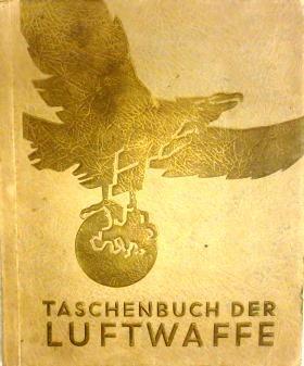 Herausgeber: Austria-Zigarettenfabrik München.: Sammelbilderalbum) Taschenbuch der Luftwaffe (...