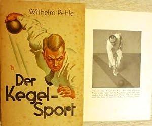 Der Kegelsport. Herausgegeben im Auftrage des Deutschen Keglerbundes. Neubearbeitet vom ...