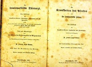 Die Krankheiten des Pferdes und ihre homöopathische Heilung. Ein Hülfsbuch für ...