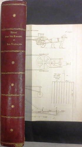 Essai sur la Construction des Routes et des Voitures. Traduit de l'Anglais sur la deuxi&egrave...