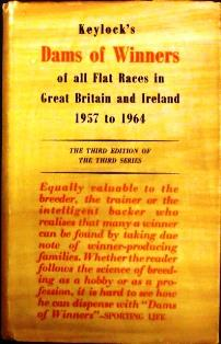 Keylock�s Dams of Winners of all Flat Races in Great Britain and Irleand 1957 to 1964.: Keylock) ...