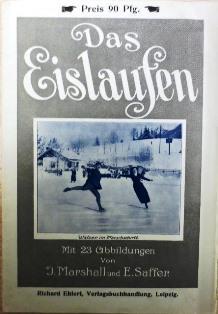 Das Eislaufen einschliesslich Kunstlaufen, Paarlaufen und Tanzen.: Marshall, J. / Saffer, E.: