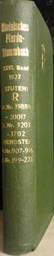 Enthaltend die Eintragungen aus dem Jahre 1927.: RHEINISCHES PFERDE-STAMMBUCH 26. Band: