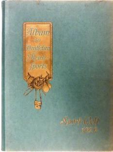 """Herausgeber: Redaktion der """"Sport-Welt"""".: ALBUM DES DEUTSCHEN RENNSPORTS 1929:"""