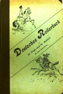 Deutsches Reiterbuch.: Vogt, H. / Knötel, R.: