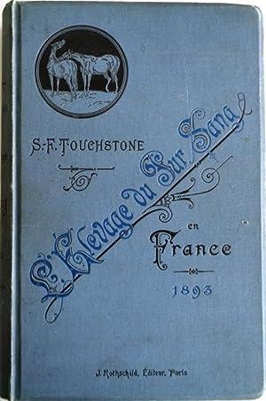 L'Elevage du Pur Sang en France. Guide pratique de L'Éleveur donnant les Performances, ...