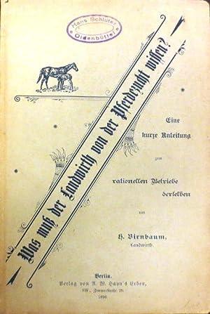 Was muß der Landwirth von der Pferdezucht wissen ?: Birnbaum, H.: