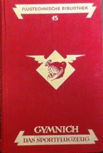 Das Sportflugzeug. (Moderne Flugzeuge Bd. 1).: Gymnich, Alfried: