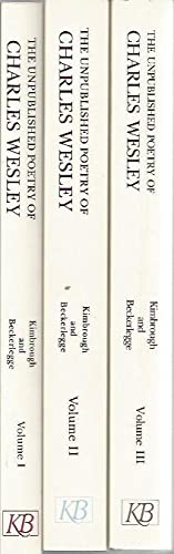 The Unpublished Poetry of Charles Wesley (v. 1-3): Charles Wesley