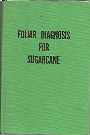Foliar diagnosis for sugarcane: George Samuels