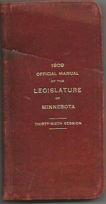 Official Manual of the Legislature of Minnesota; 36th Session: Peachy and Vernon