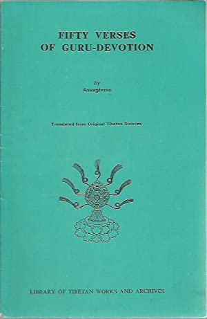 Fifty verses of guru-devotion (Gurupancasika, La-ma nga-chu-pa): Asvaghosa