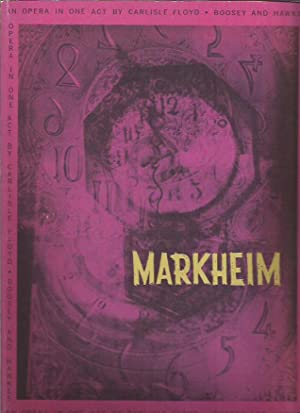 Markheim. An opera in one act. Dramatization and text by the composer after the story of Robert ...