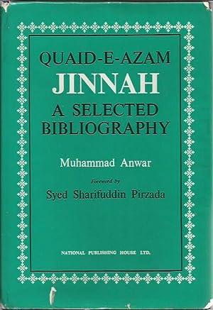 Quaid-e-Azam Jinnah : a selected bibliography: Muhammad Anwar