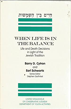 Hayim ben ha-shemashot] =: When life is in the balance : life and death decisions in light of the ...
