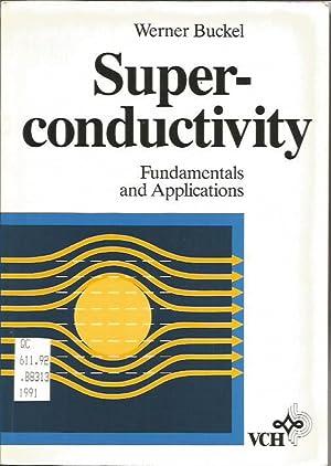 Super-conductivity: Fundamentals and applications: Buckel, Werner