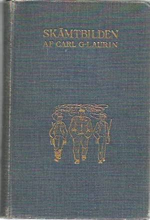 Skamtbilden och Dess Historia I Konsten: Carl G. Laurin
