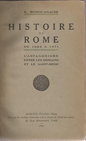 Histoire De Rome De 1354- A 1471, L'Antagonisme entre les romains et le Saint-Siège: ...