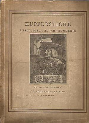 Kupferstiche Des XV. Bis XVIII. Jahrhunderts - Versteigerung Durch - C. G. Boerner in Leipzig, 11 -...