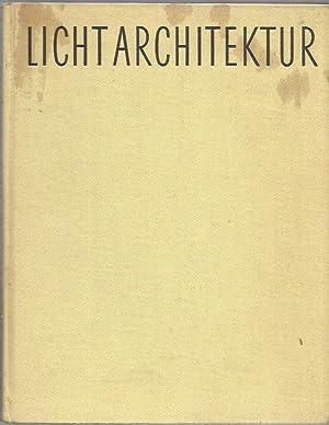 Lichtarchitektur; Licht und Farbe als Raumgestaltende Elemente: Dr. Walter Kohler,