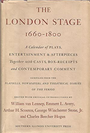 The London Stage, 1660-1800, Part 4, 1747-1776: A Calendar of Plays, Entertainment & ...