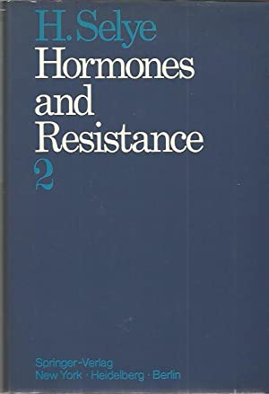 Hormones and Resistance Part 2, Nonhormonal Agents Clinic Morphology Theories Sy: Selye, Hans