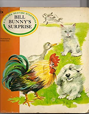 Bill Bunny?s Surprise-A Golden Bedtime Storybook